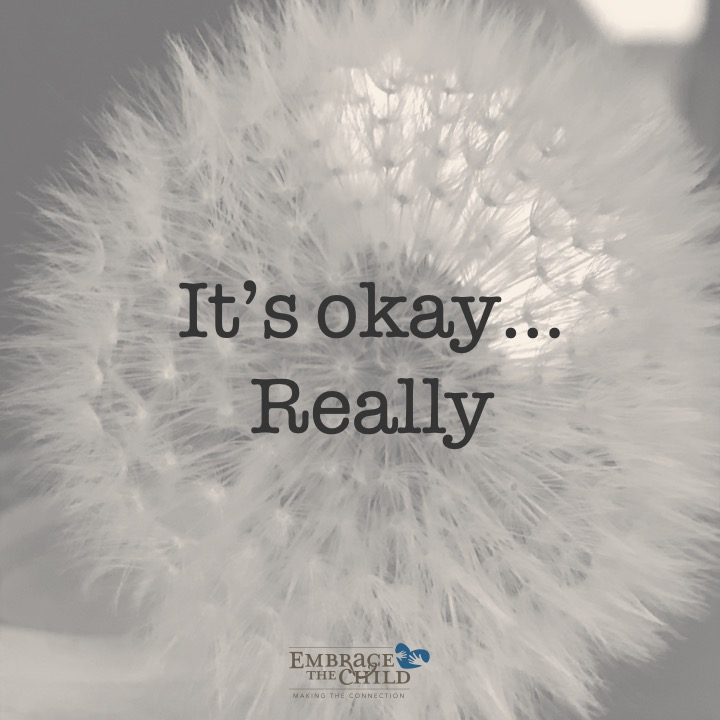 It's okay...Really